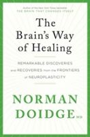 Brain's Way of Healing, The