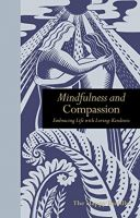 Mindfulness and Compassion